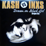 kash-vs-inxs-dream-on-black-girl.jpg
